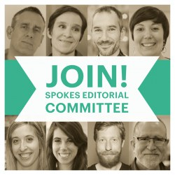 Join the Spokes Editorial Committee