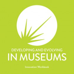 How to innovate in museums - a guide