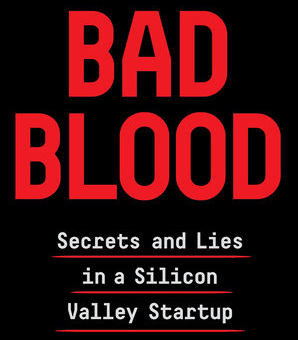 Bad Blood By John Carreyrou