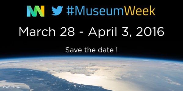#MuseumWeek 2016