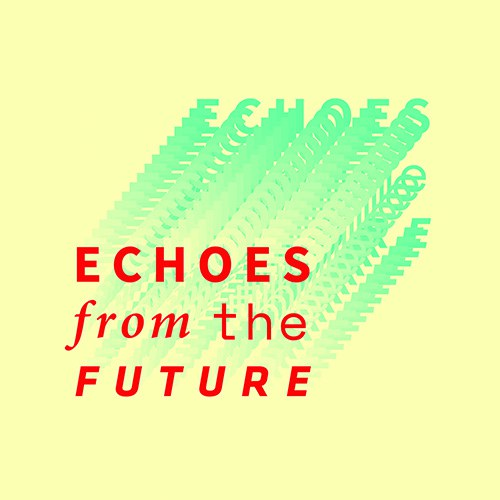 """Echoes from the future"" will be the 2020 Ecsite Conference theme"