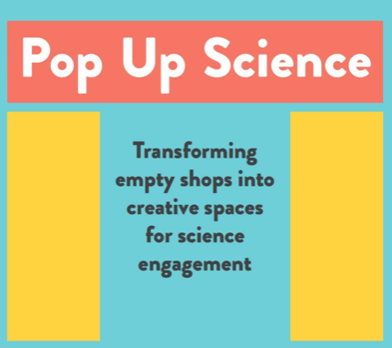 Pop Up Science: A practical Guide
