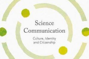 Science Communication Culture, Identity and Citizenship by Sarah R. Davies and Maja Horst