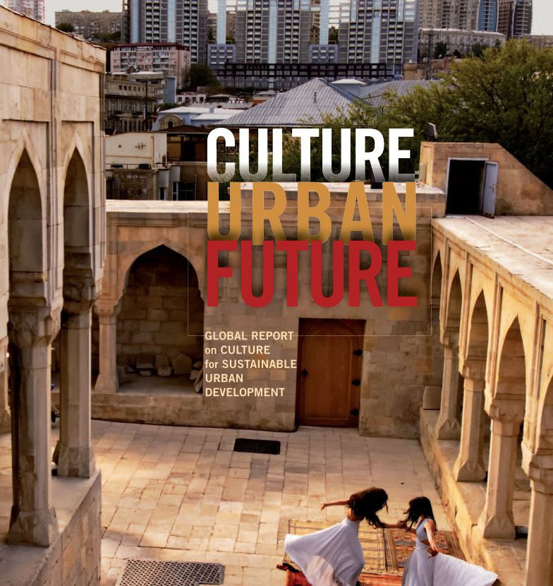UNESCO Global Report on Culture for Sustainable Urban Development_ NEMO - Network of European Museum Organisations