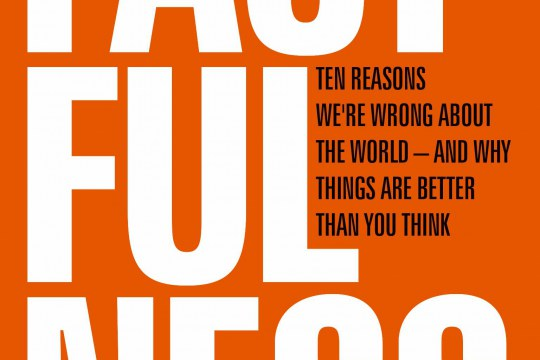 Book cover of Factfulness: Ten Reasons We're Wrong About the World – and Why Things Are Better Than You Think by Hans Rosling