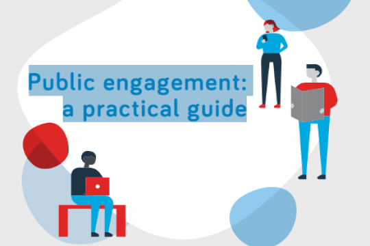 Public engagement: a practical guide
